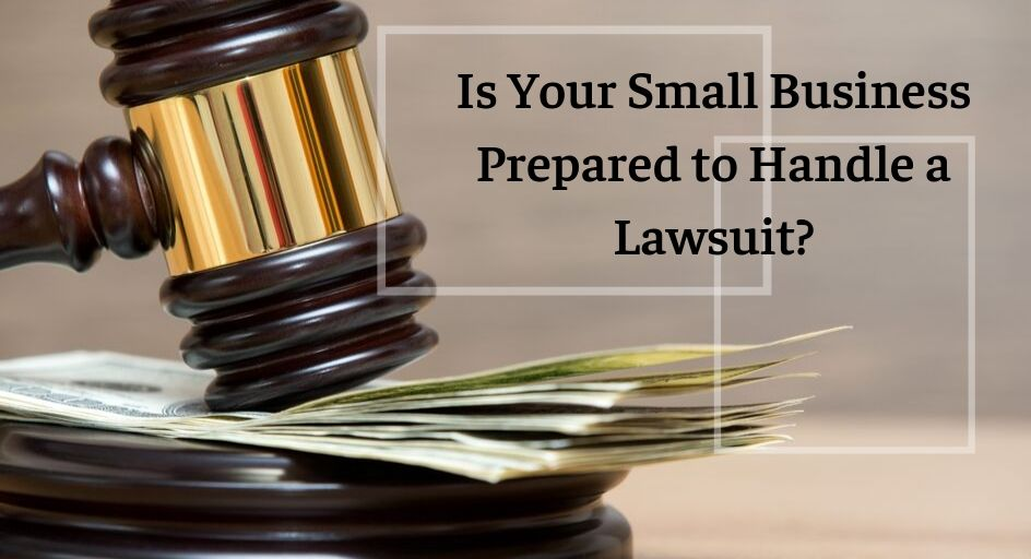 blog image of a judge's gavel resting on a pile of money; blog title: Is Your Small Business Prepared to Handle a Lawsuit